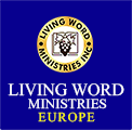 Living Word Ministries Europe